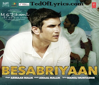 besabriyaan-lyrics-ms-dhoni