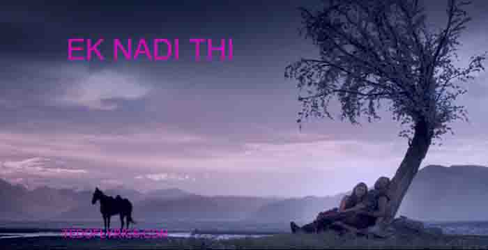 ek-nadi-thi-lyrics-mirzya