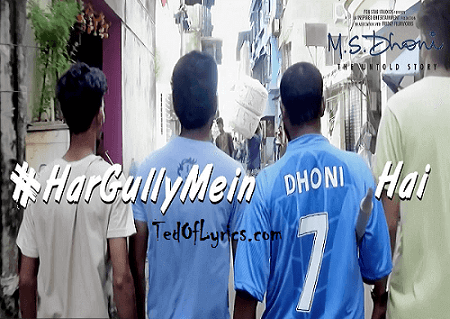 har-gully-mein-dhoni-hai-lyrics
