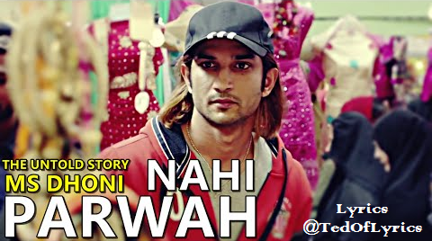parwah-nahi-lyrics-ms-dhoni