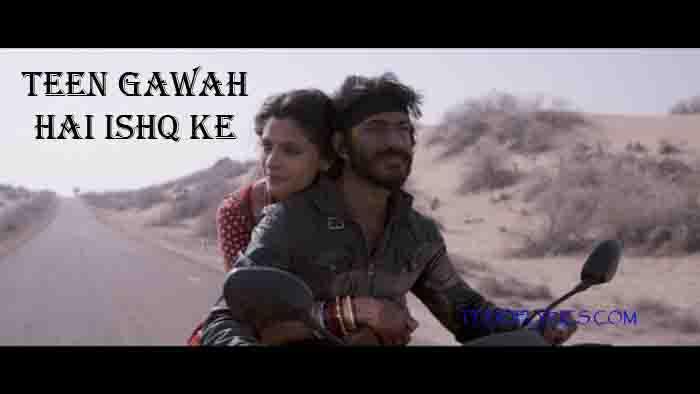 teen-gawah-hai-ishq-ke-lyrics-mirzya