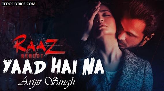 Yaad-Hai-Na-Lyrics-Raaz-Reboot-2016