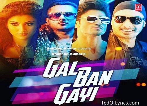 gal-ban-gayi-honey-singh-Lyrics