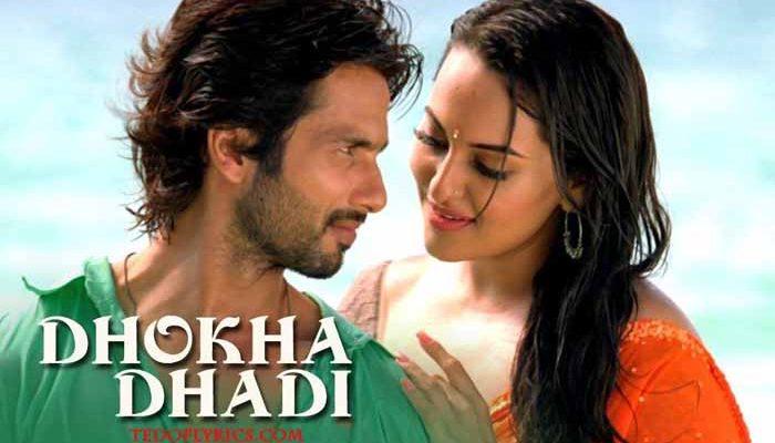 dhokha-dhadi-lyrics