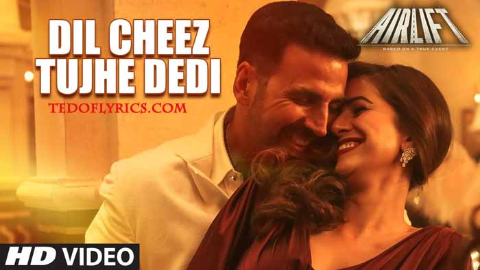 dil-cheez-tujhe-dedi-lyrics