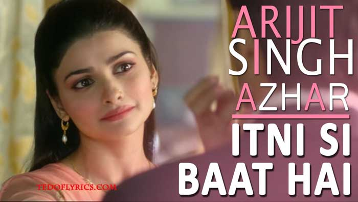 itni-si-baat-hai-lyrics