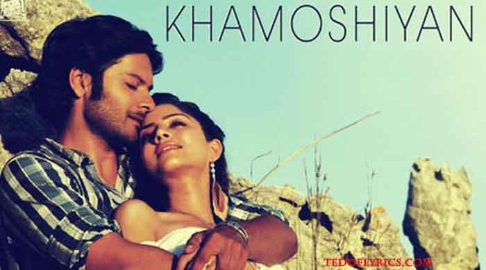 khamoshiyaan-lyrics