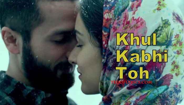 khul-kabhi-toh-lyrics