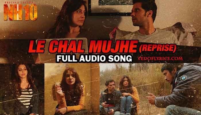 le-chal-mujhe-lyrics