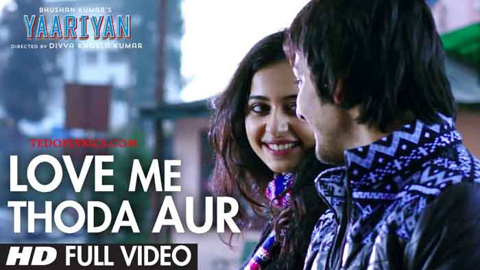 love-me-thoda-aur-lyrics
