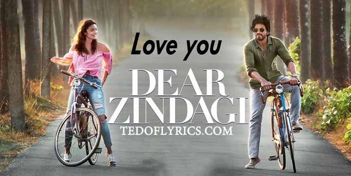 love-you-zindagi-lyrics