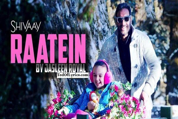 raatein-lyrics-ajay-devgn-shivaay