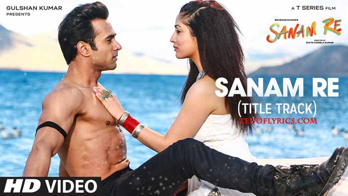 sanam-re-lyrics