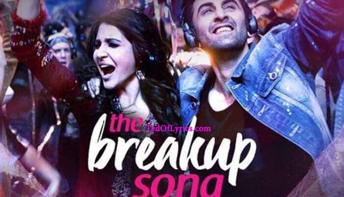 the-break-up-adhm-lyrics