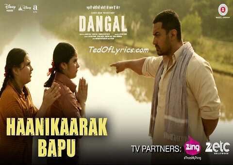 haanikaarak-bapu-lyrics-dangal-amir-khan