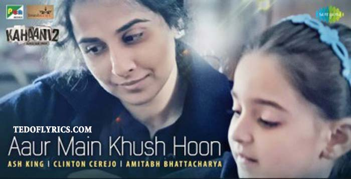 aur-main-khush-hoon-lyrics