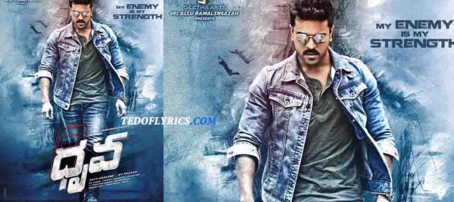 dhruva-dhruva-all-songs-lyrics