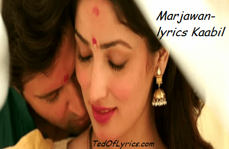 marjawan-lyrics-kaabil