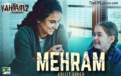 mehram-kahaani-2-lyrics-durga-rani-singh-vidya-balan-arjun-rampal