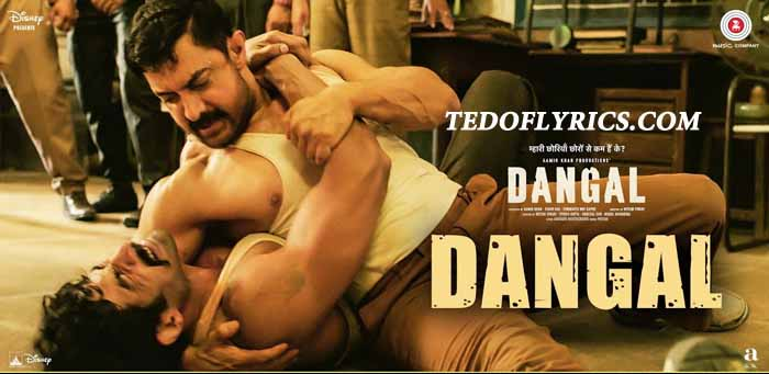 dangal-title-song-lyrics