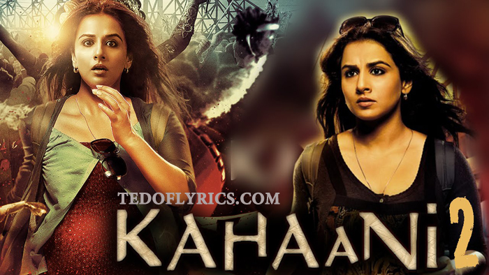kahaani2-lyrics