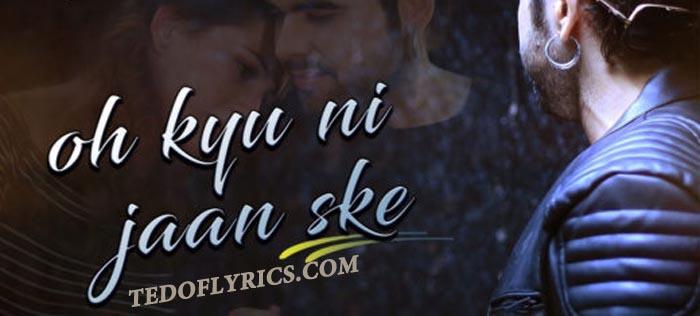 oh-kyu-ni-jaan-ske-lyrics