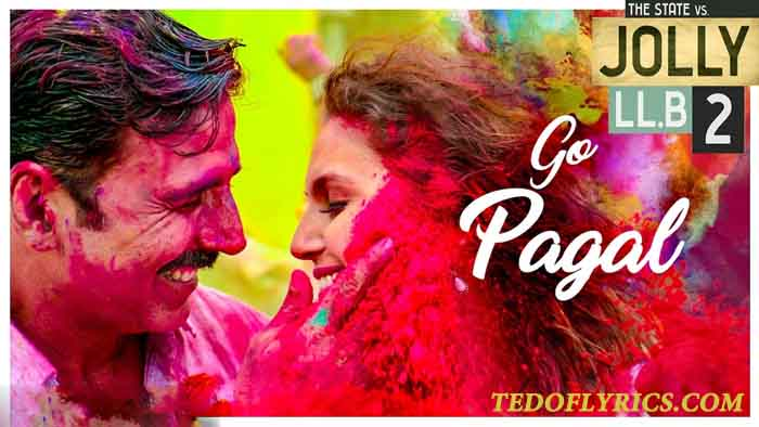 go-pagal-lyrics