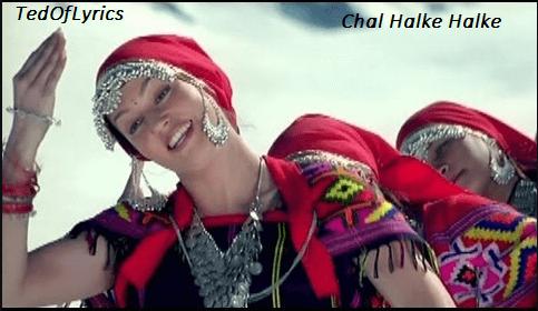Chal-Halke-Halke-Lyrics-A-FLAT