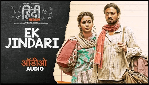 Ek-Jindari-Lyrics-Hindi-Medium