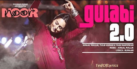 GULABI-2-0-Lyrics-Noor