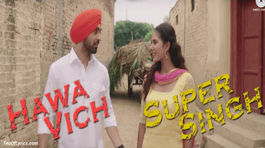 Hawa-Vich-Lyrics-Super-Singh