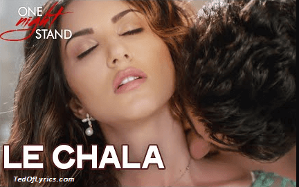 Le-Chala-Lyrics-One-Night-Stand