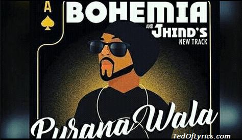 Purana-Wala-Lyrics-Bohemia