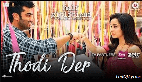 Thodi-Der-Lyrics-Half-girlfriend