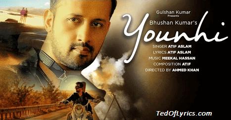 YOUNHI-Lyrics-Atif-Aslam