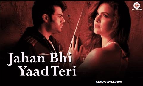 Jahan-Bhi-Yaad-Teri-Darshan-Raval-Sachin-TedOfLyrics