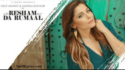 Resham-Da-Rumaal-Lyrics-TedOfLyrics-Kanika-Kapoor
