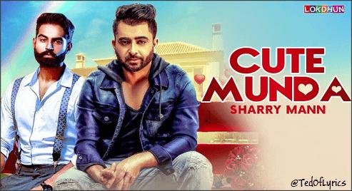 Cute-Munda-Panjabi-Lyrics-Sharry-Mann