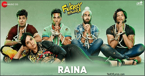 Raina-Lyrics-Fukrey-Returns