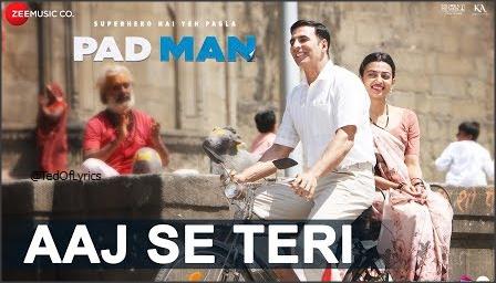 Aaj-Se-Teri-Lyrics-Padman