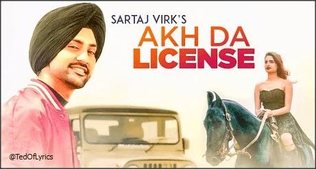 Akh-Da-License-Lyrics-Panjabi-Song-Sartaj-Virk