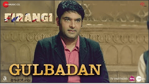 Gulbadan-Lyrics-Firangi-Mujra-TedOfLyrics