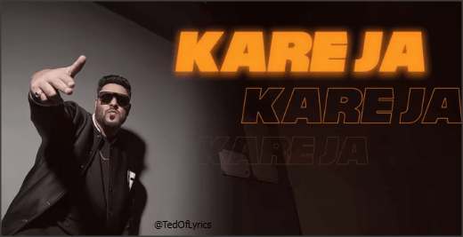 Kareja-Lyrics-One-Badshah