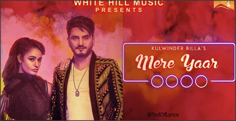 Mere-Yaar-Panjabi-Song-Lyrics-Kulwinder-Billa