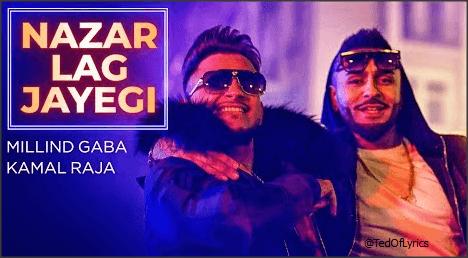 Nazar-Lag-Jayegi-Panjabi-Song-Lyrics-Milind-Gaba