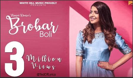 BROBAR-BOLI-Panjabi-Song-Lyrics-Nimrat-Khaira-TedOfLyrics