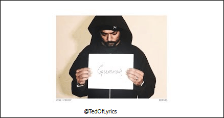 Gumrah-Lyrics-stirring-Rap-Song-Bohemia