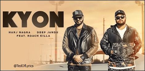 KYON-Panjabi-Song-Lyrics-Harj-Nagra
