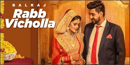 Rabb-Vichola-Panjabi-Song-Lyrics-Balraj