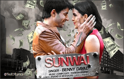 Sunwai-hai-Lyrics-Benny-Dayal